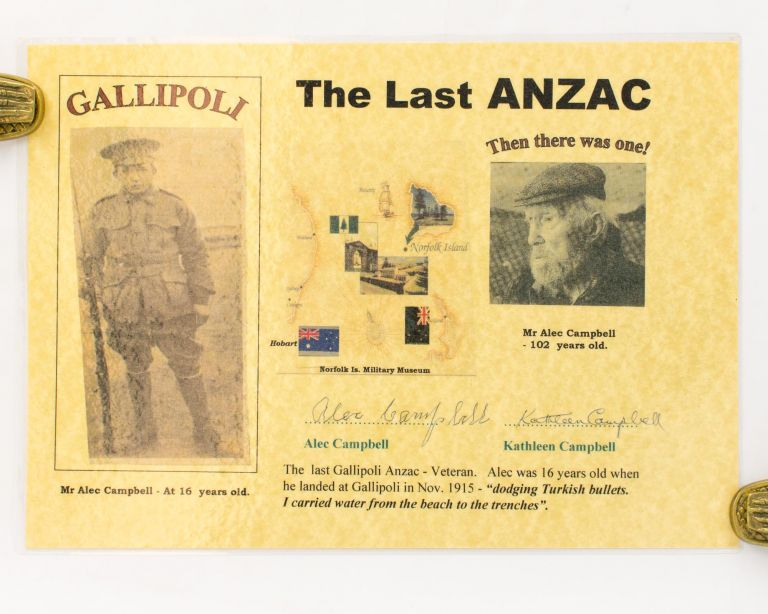 A small laminated poster featuring 'The Last Anzac', signed by Alec Campbell when he was 102. The Last Anzac, Alexander 'Alec' William CAMPBELL, the final surviving Australian participant of the Gallipoli campaign during the First World War.