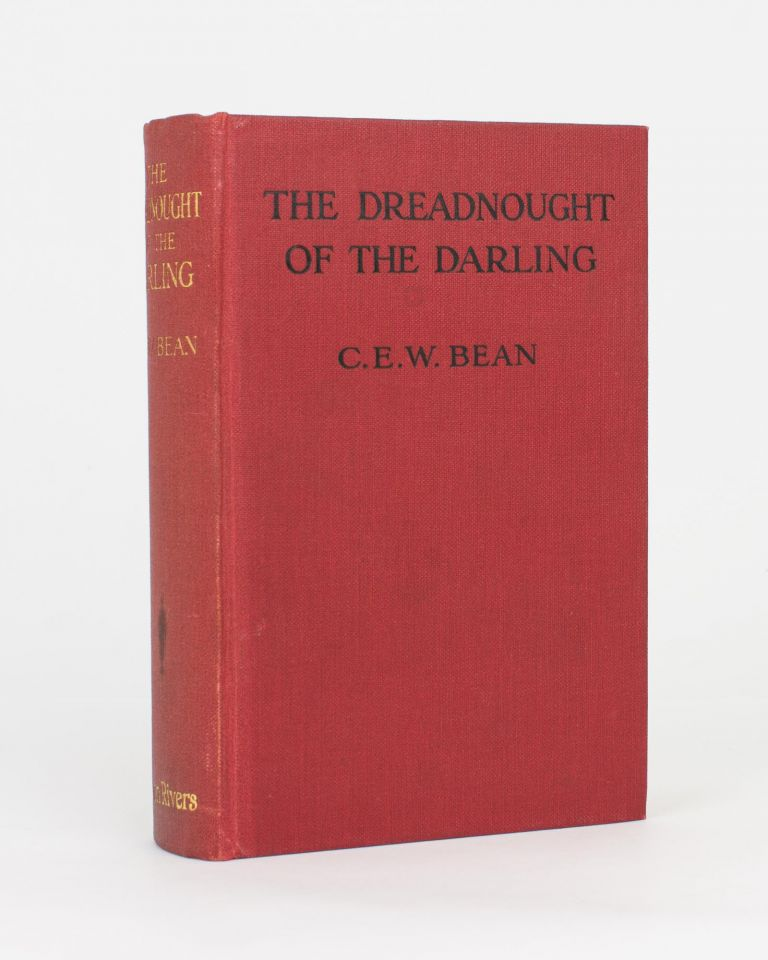 The 'Dreadnought' of the Darling. C. E. W. BEAN.
