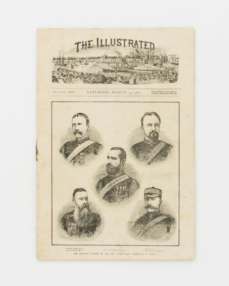 The Illustrated Sydney News. Number 3, Volume XXII. Saturday, March 14, 1885 [a miniature commemorative issue]. Soudan.
