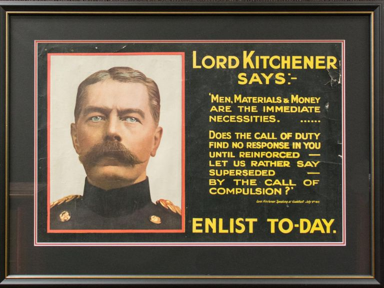 """'Lord Kitchener Says:- """"Men, Materials & Money are the immediate necessities... Does the call of duty find no response in you until reinforced - let us rather say superseded - by the call of compulsion?"""" Lord Kitchener, speaking at Guildhall, July 9th, 1915. ENLIST TO-DAY'. Recruiting Poster."""