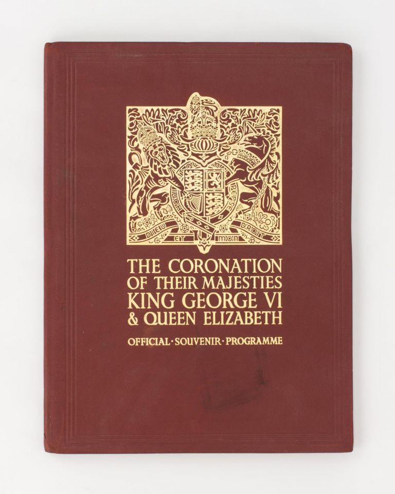 The Coronation of Their Majesties King George VI & Queen Elizabeth [May 12th 1937]. Official Souvenir Programme [cover title]. Binding.