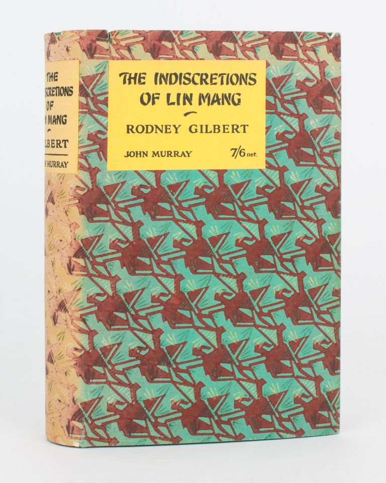 The Indiscretions of Lin Mang. Rodney GILBERT.
