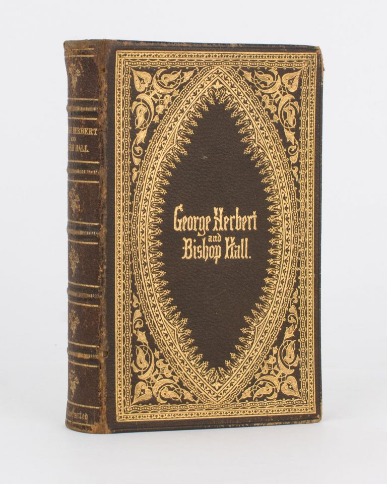 The Complete Works of George Herbert; and The Satires and Psalms of Bishop Hall. Binding, George HERBERT, Bishop Joseph Hall.