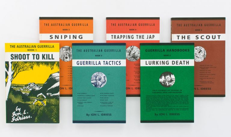 The Australian Guerrilla. Books 1 to 6. [The complete set]: Shoot to Kill; Sniping; Guerrilla Tactics; Trapping the Jap; Lurking Death; and The Scout. Ion L. IDRIESS.