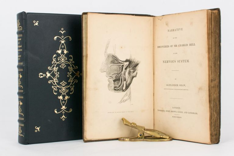 Narrative of the Discoveries of Sir Charles Bell in the Nervous System. Alexander SHAW.