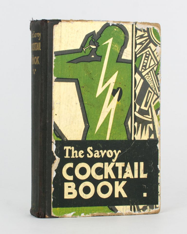 The Savoy Cocktail Book. Being in the main a Complete Compendium of the Cocktails, Rickeys, Daisies, Slings, Shrubs, Smashes, Fizzes, Juleps, Cobblers, Fixes, and other Drinks, known and vastly appreciated in this year of grace 1930, with sundry notes of amusement and interest concerning them, together with subtle Observations upon Wines and their special occasions. Being in the particular an elucidation of the Manners and Customs of people of quality in a period of some equality. The Cocktail Recipes in this Book have been compiled by Harry Craddock of the Savoy Hotel, London. Harry CRADDOCK.