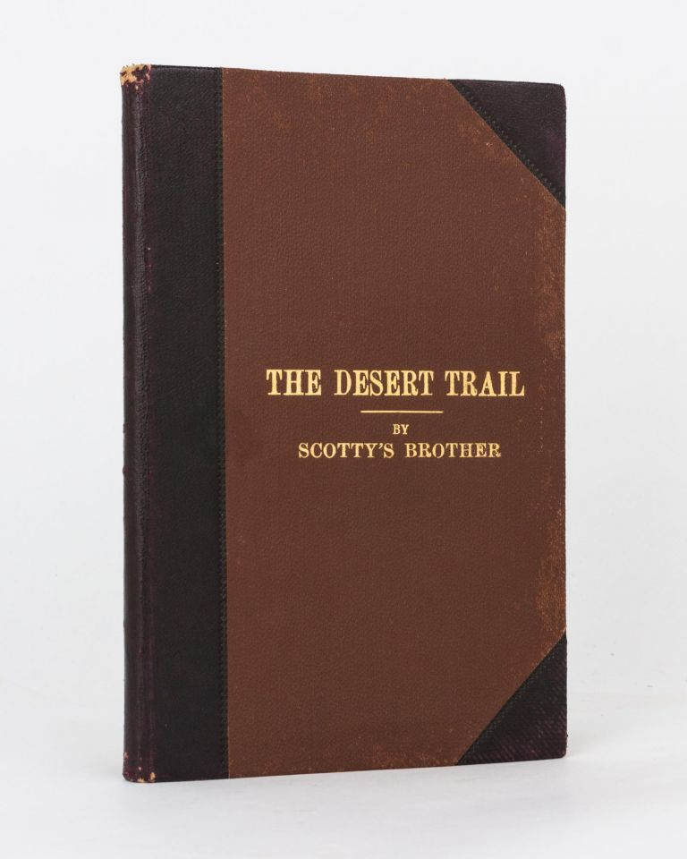 The Desert Trail. With the Light Horse through Sinai to Palestine. By Scotty's Brother. Charles DUGUID.