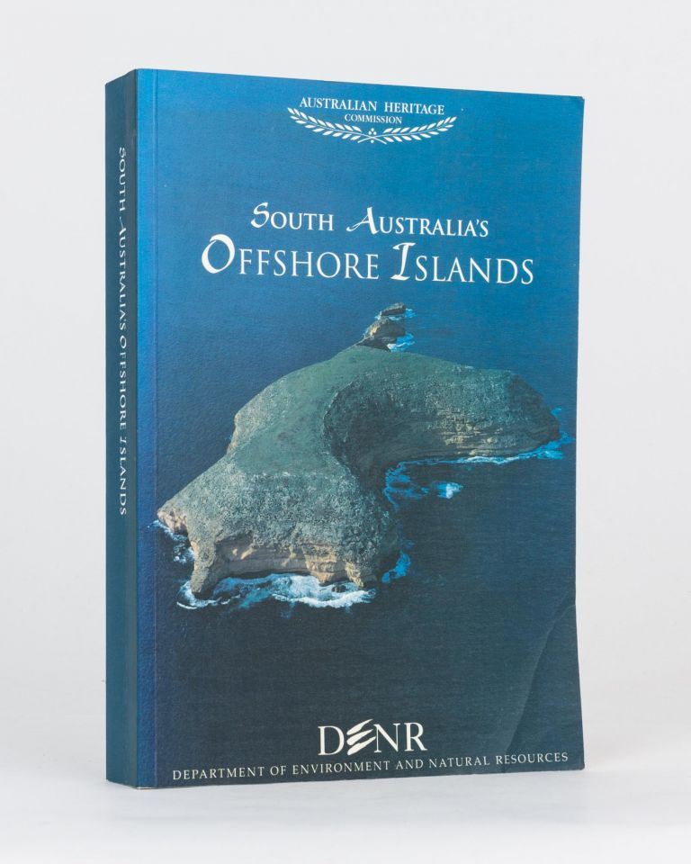 South Australia's Offshore Islands. Tony ROBINSON, Trish MOONEY, Peter CANTY, Penny RUDDUCK.