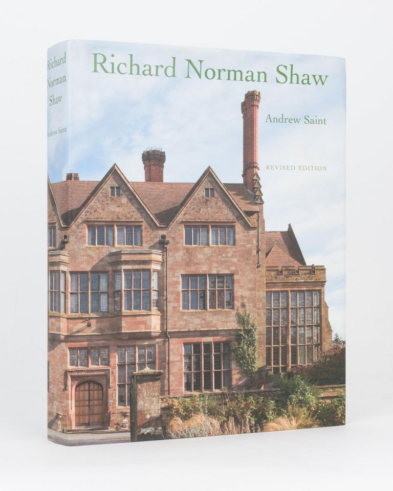 Richard Norman Shaw. Andrew SAINT.