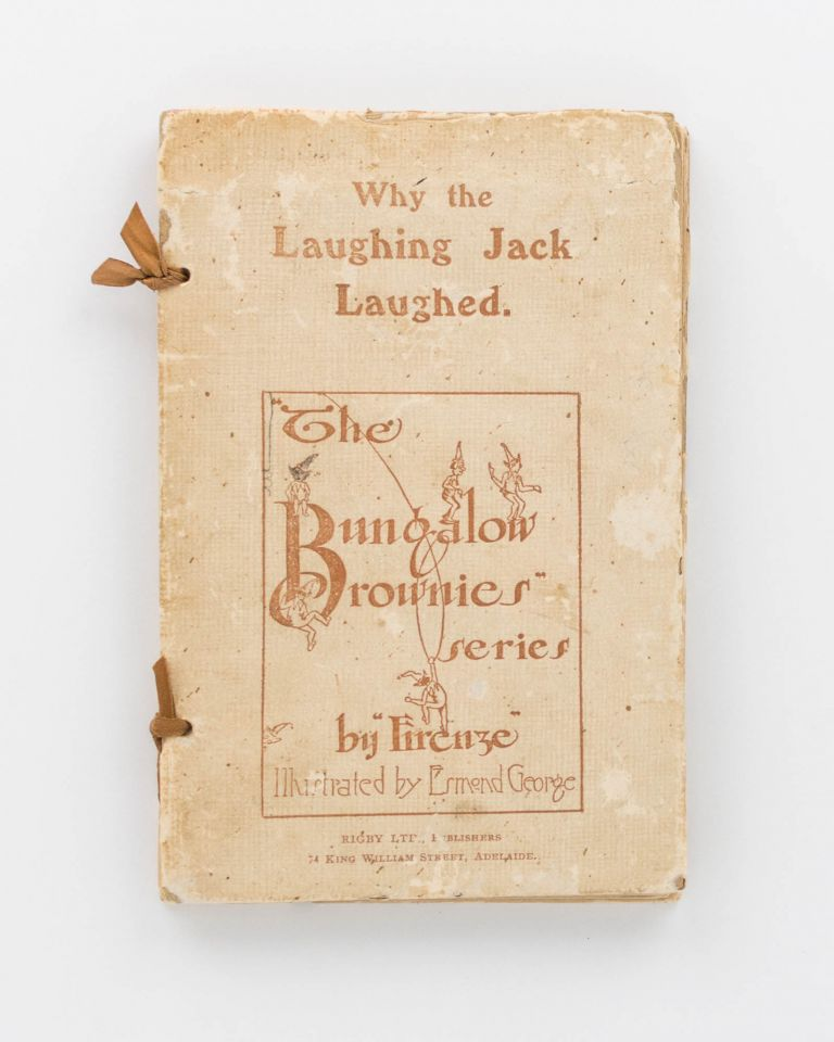 Why the Laughing Jack Laughed. A Fairy Story. Illustrated by Esmond George. Florence HAYWARD, 'Firenze'.