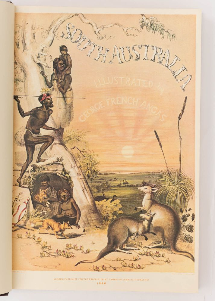 South Australia Illustrated. George French ANGAS.