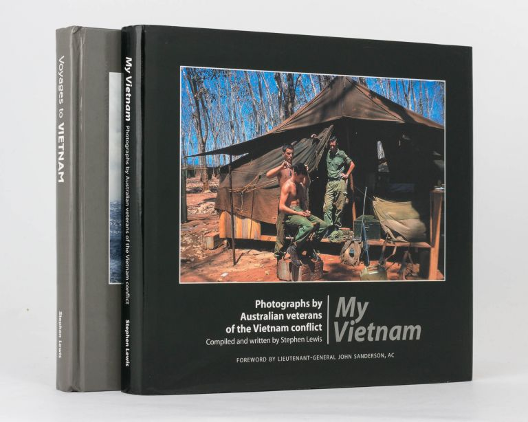 My Vietnam. Photographs by Australian Veterans of the Vietnam Conflict [and] Voyages to Vietnam. Photographs by Australian Naval and Military Veterans of the Vietnam Conflict. Stephen LEWIS.