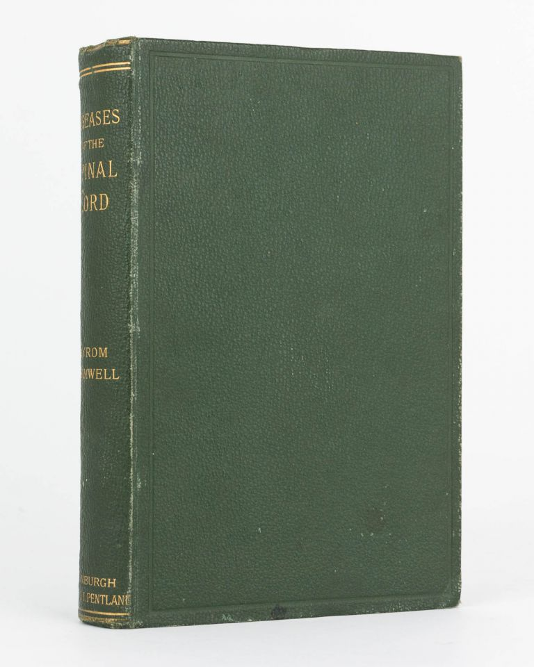Diseases of the Spinal Cord. Byrom BRAMWELL.