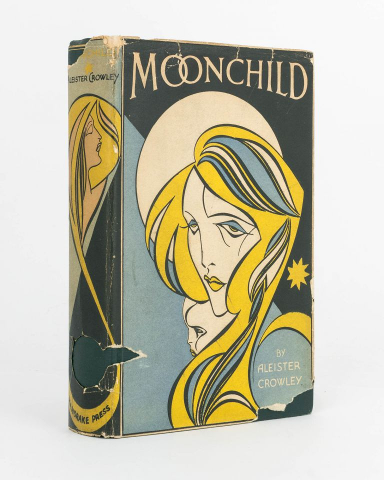 Moonchild. A Prologue. Aleister CROWLEY.