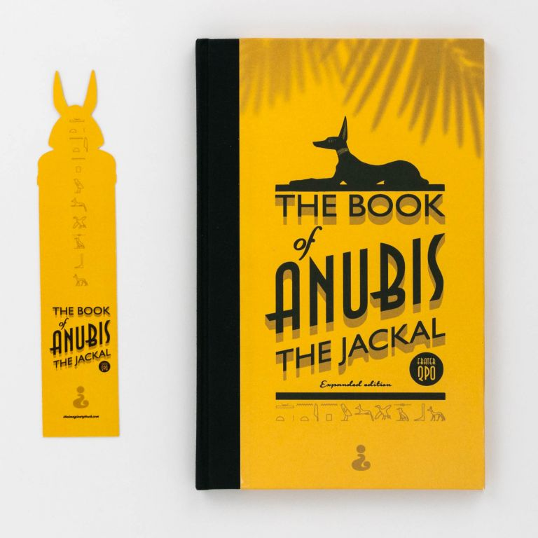 The Book of Anubis the Jackal. A Requiem for those that Hathor shall slay. Frater Quod Perdidit OPTAT.