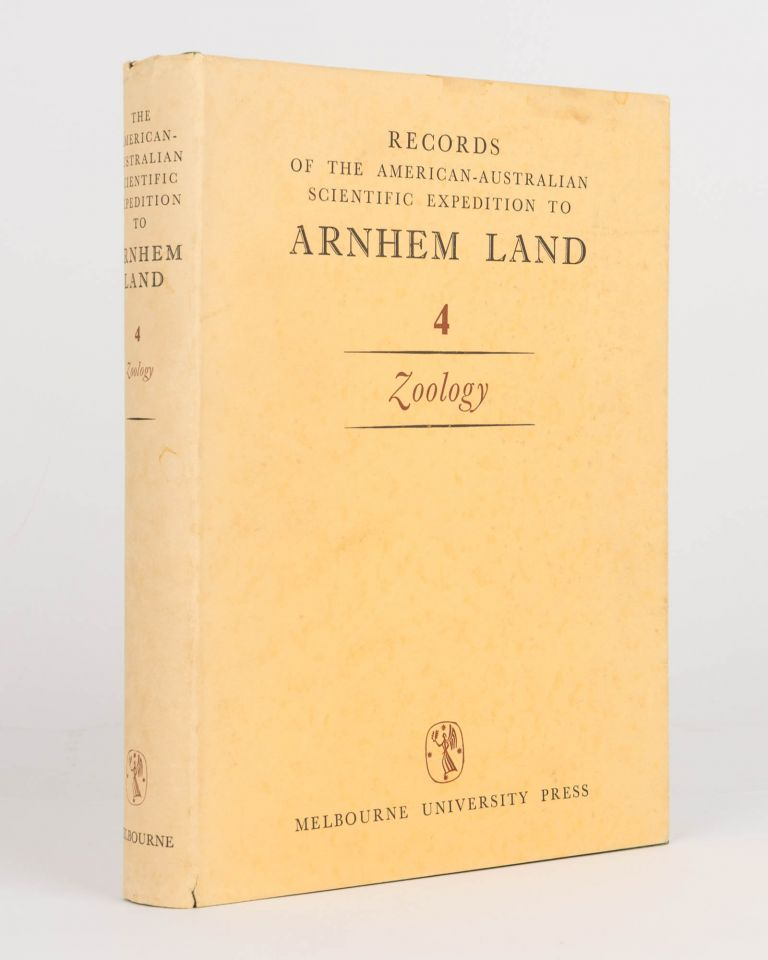 Records of the American-Australian Scientific Expedition to Arnhem Land. [Volume] 4: Zoology. American-Australian Scientific Expedition to Arnhem Land, R. L. SPECHT.