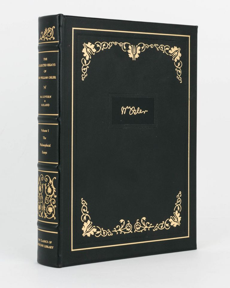 The Collected Essays of Sir William Osler. Volume I: The Philosophical Essays. Classics of Medicine Library, Sir William OSLER.