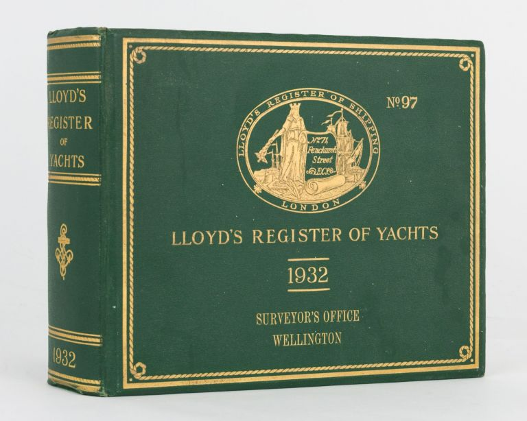 Lloyd's Register of Yachts, 1932. Containing Particulars of Yachts and Motor Boats; an Alphabetical List of Owners, with their Addresses; Distinguishing Flags of Yachts; also the Flags of the Principal Yacht and Sailing Clubs, with the Names of the Officers, etc., for the Year 1932