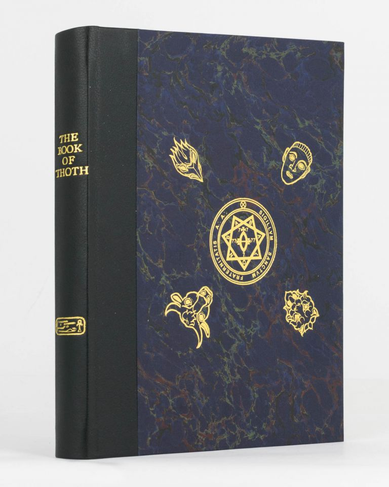The Book of Thoth. A Short Essay on the Tarot of the Egyptians. Being 'The Equinox', Volume 3, Number 5 by the Master Therion. Aleister CROWLEY.