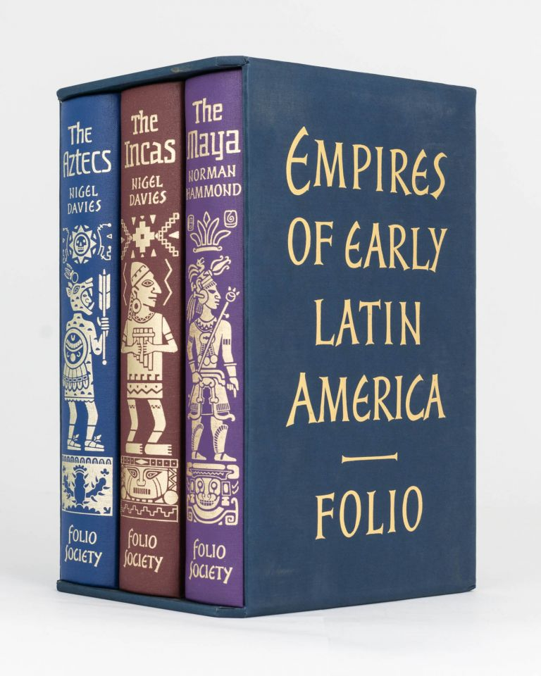 Empires of Early Latin America [the collective title of a three-volume set]. Empires of Early Latin America, Nigel DAVIES, Norman HAMMOND.