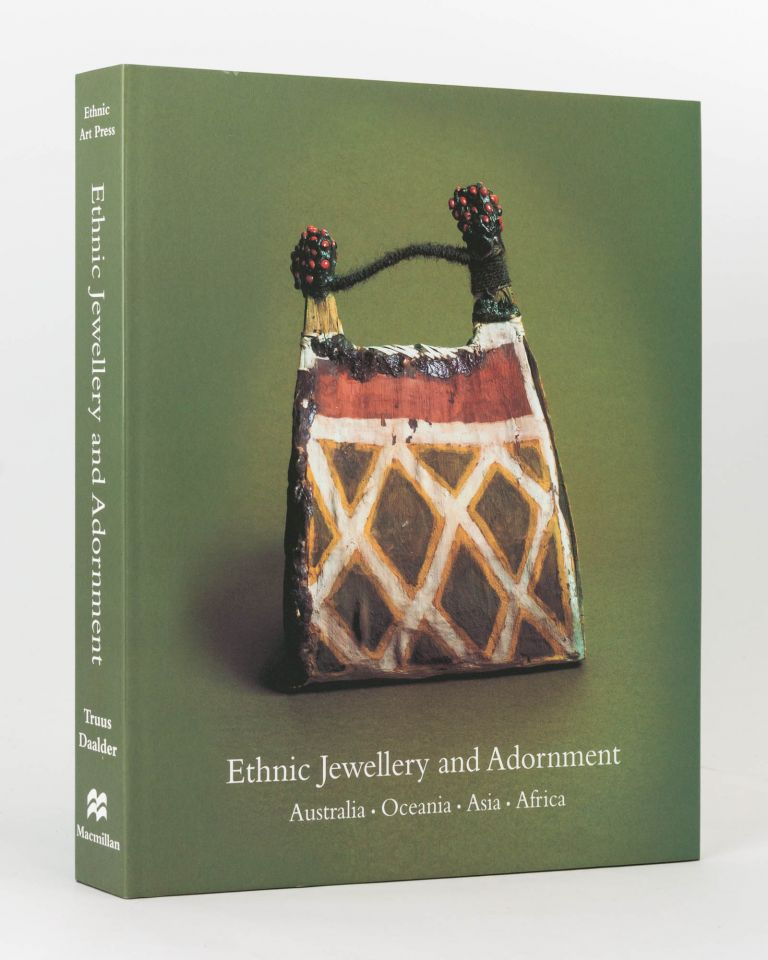Ethnic Jewellery and Adornment. Australia, Oceania, Asia, Africa. Truus DAALDER.