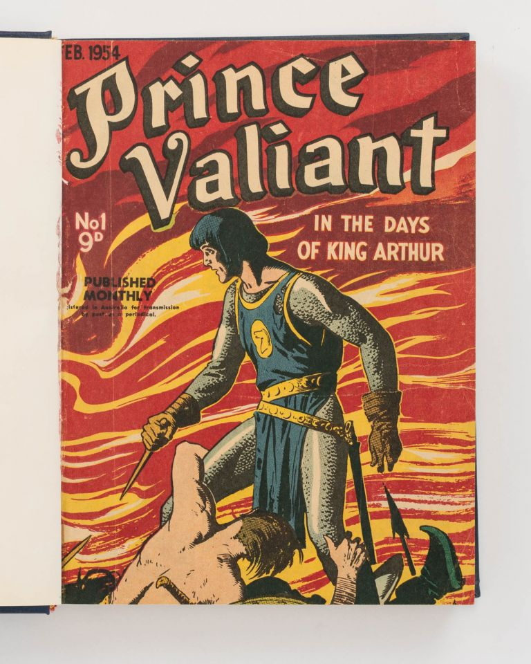 Prince Valiant in the Days of King Arthur. Number 1, May 1954 to Number 20, February 1956 [all published]. Prince Valiant, Harold Rudolf FOSTER.