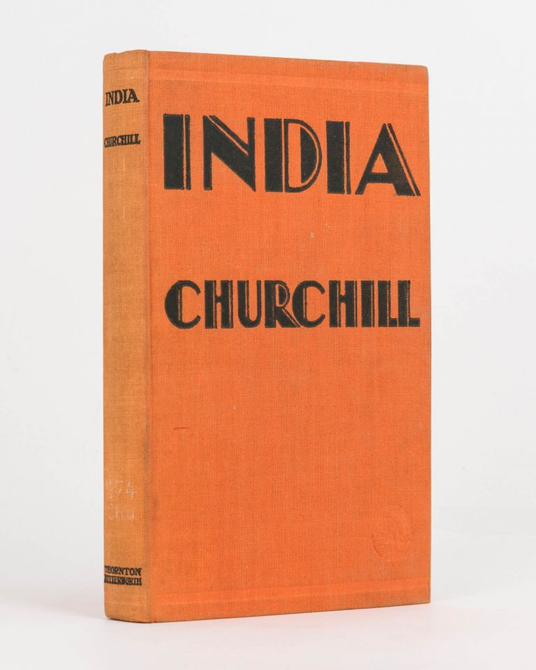 India. Speeches and an Introduction. Winston S. CHURCHILL.