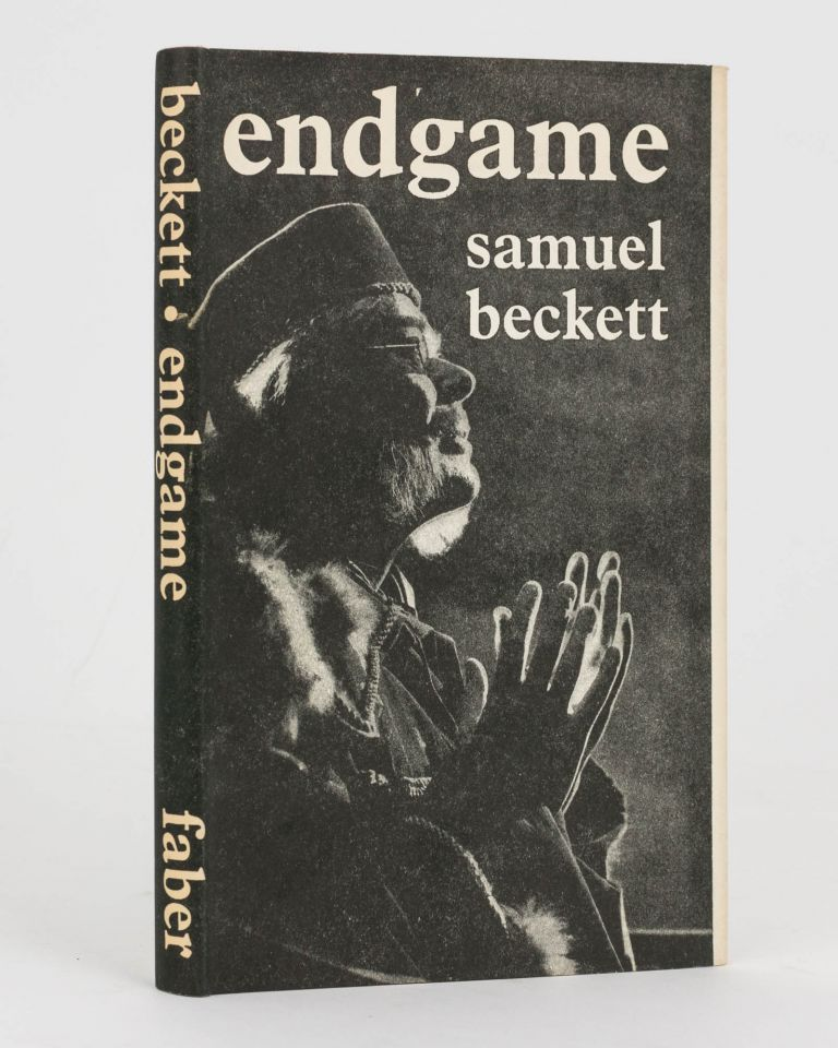 Endgame. A Play in One Act. Followed by Act without Words. A Mime for One Player. Samuel BECKETT.