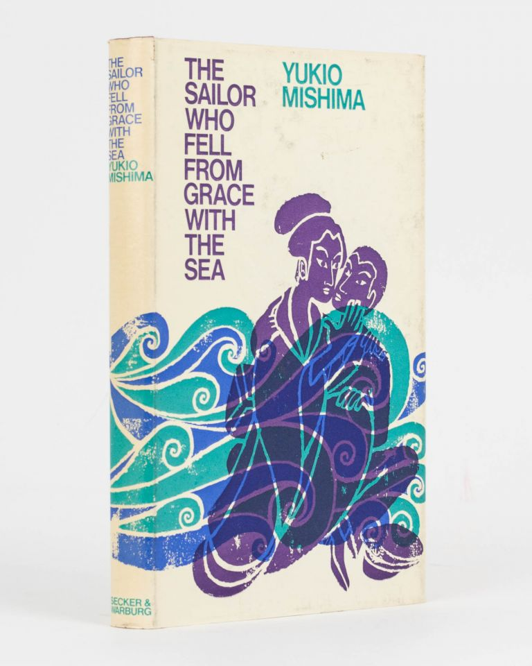 The Sailor who fell from Grace with the Sea. Yukio MISHIMA.
