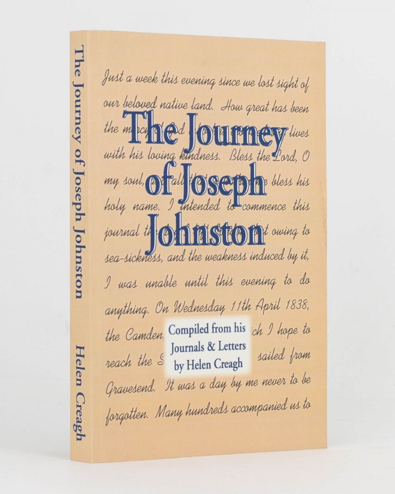 The Journey of Joseph Johnston. Compiled from his Journals and Letters. Helen CREAGH.
