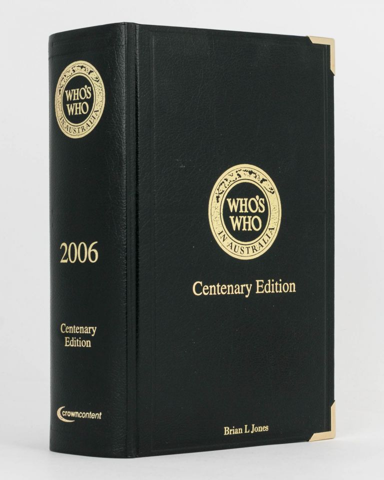 Who's Who in Australia, 1906-2006, XLII Edition 2006. An Australian Biographical Dictionary and Register of Prominent People. Suzannah PEARCE.