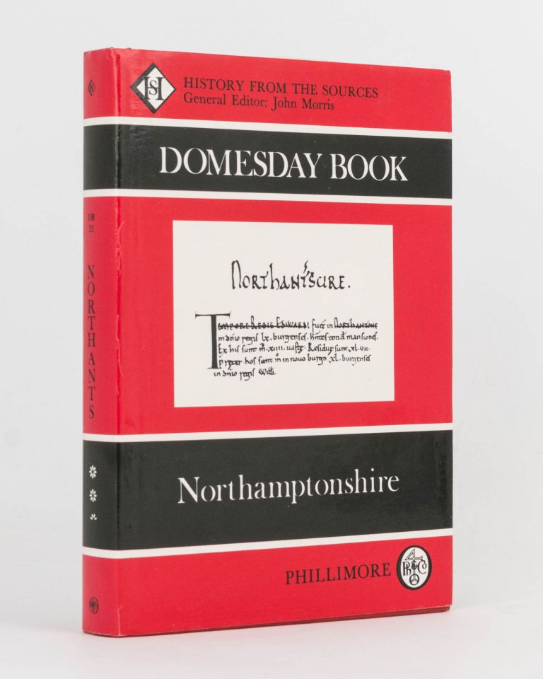 Domesday Book. A Survey of the Counties of England. 21: Northamptonshire. Frank and Caroline THORN.