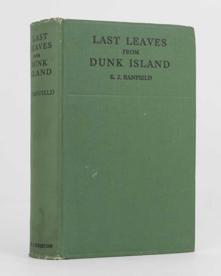 Last Leaves from Dunk Island. E. J. BANFIELD.