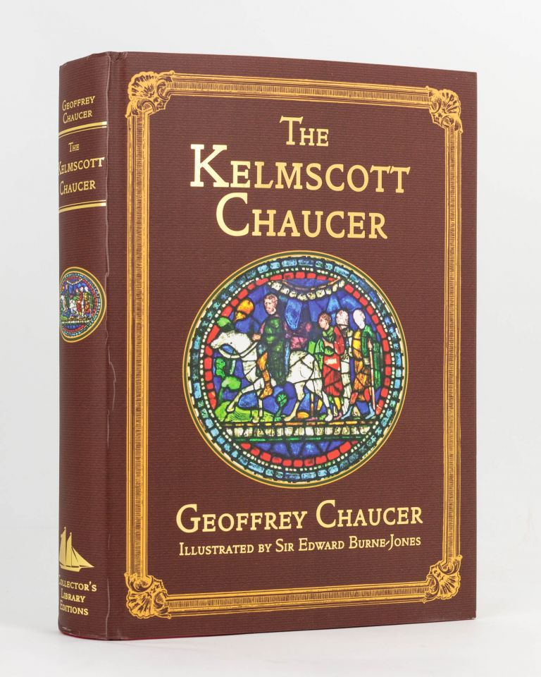 The Works of Geoffrey Chaucer. A Facsimile of the William Morris 'Kelmscott Chaucer' with the Original 87 Illustrations by Edward Burne-Jones, together with an Introduction by Nicolas Barker ... and a Glossary for the Modern Reader. Geoffrey CHAUCER.