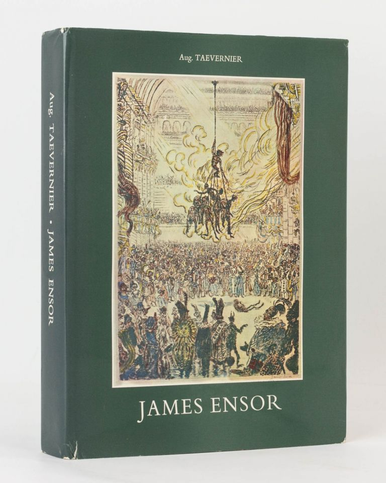 James Ensor. Illustrated Catalogue of his Engravings, their Critical Description, and Inventory of the Plates. James ENSOR, Auguste TAEVERNIER.