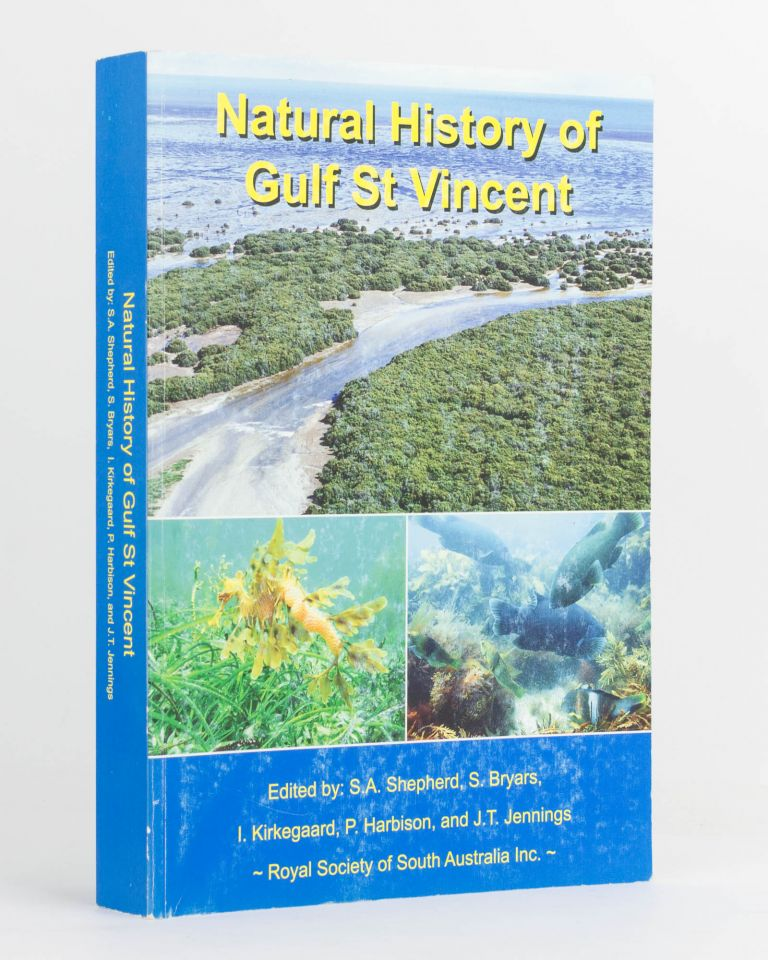 Natural History of St Gulf Vincent. Scoresby A. SHEPHERD, and four others.