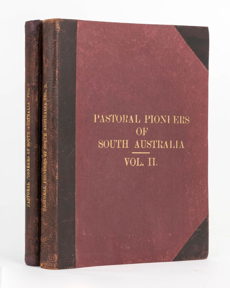 Pastoral Pioneers of South Australia... Reprinted from 'The Stock and Station Journal'. Rodney COCKBURN.