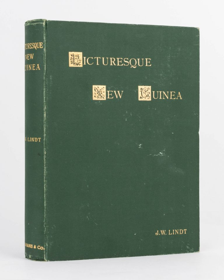 Picturesque New Guinea. With an Historical Introduction and Supplementary Chapters on the Manners and Customs of the Papuans. Accompanied with fifty full-page autotype illustrations from negatives of portraits from life and groups and landscapes from nature. J. W. LINDT.