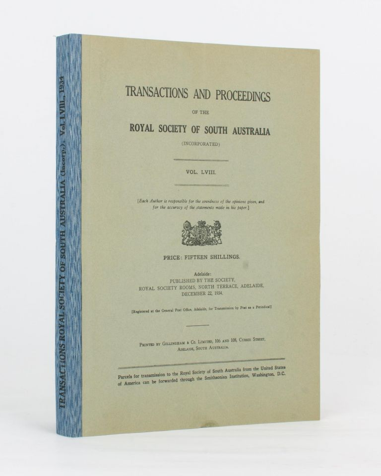 Notes on the Aborigines of the South-East of South Australia. [Contained in] Transactions of the Royal Society of South Australia, Volume 58, 1934. Dr T. D. CAMPBELL.