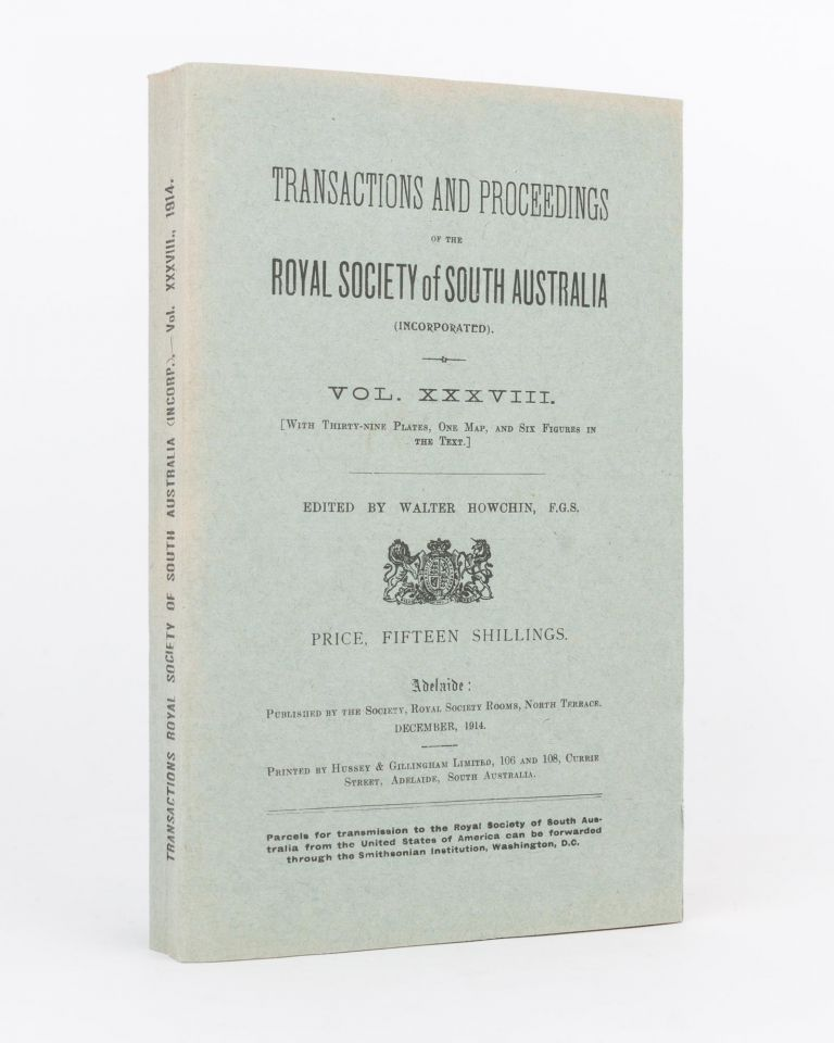 Scientific Notes on an Expedition into the Interior of Australia carried out by Captain S.A. White MBOU from July to October, 1913. [Contained in] Transactions of the Royal Society of South Australia, Volume 38, 1914. S. A. WHITE.