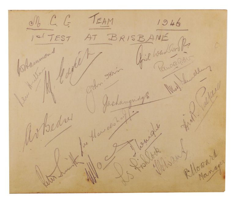 A detached autograph album leaf (165 × 195 mm) signed in pencil by the MCC touring team to Australia at the time of the First Test in Brisbane, 29-30 November and 2-4 December 1946 - the first post-war Test, and the first English visit for ten years. Cricket, MCC, and Victoria.