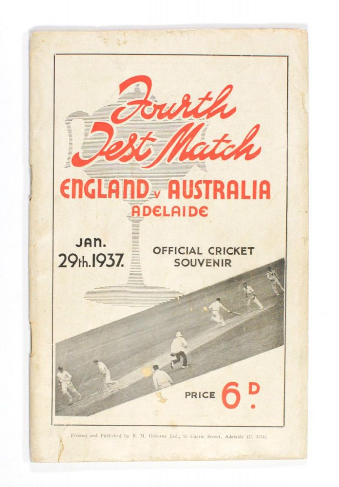 Official Souvenir of the English Cricketers' Visit to Adelaide. Fourth Test Match commencing January 29th, 1937. Cricket.