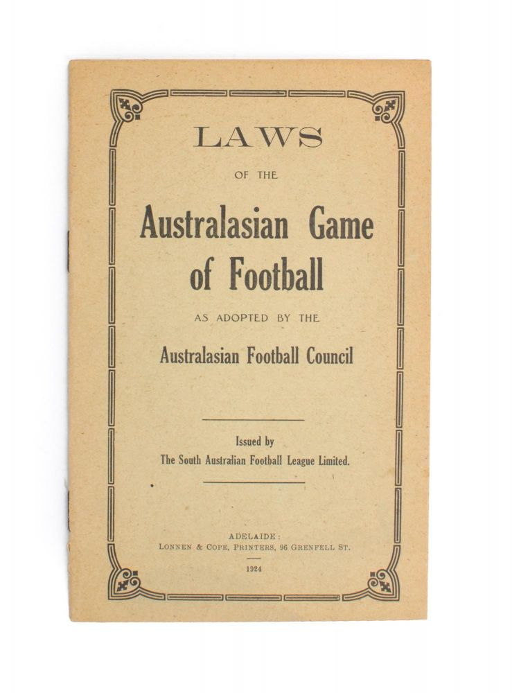 Laws of the Australasian Game of Football as adopted by the Australasian Football Council. Australian Rules Football.