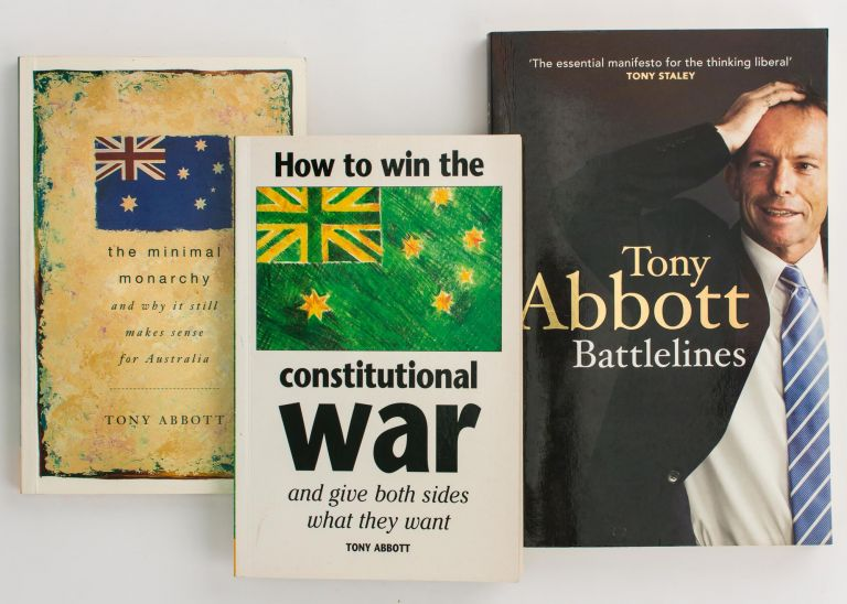 The Minimal Monarchy, and Why It Still Makes Sense for Australia. [Plus] How to Win the Constitutional War and Give Both Sides What They Want. [Plus] Battlelines. [Three separate volumes]. Tony ABBOTT.