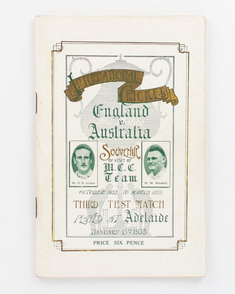 Souvenir of English Cricketers' Visit to Adelaide. Third Test Match. January 13, 1933. Cricket, W. R. WRIGHT.