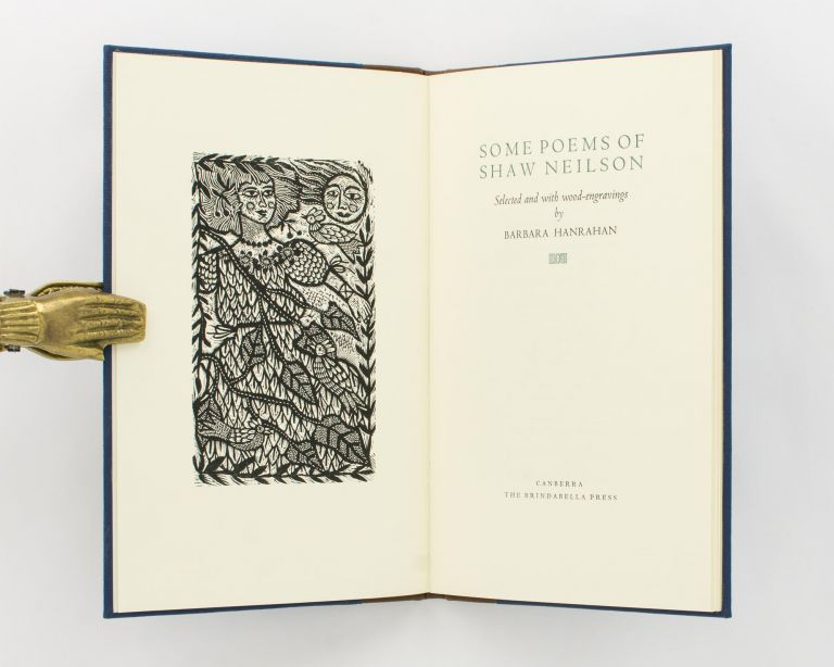 Some Poems of Shaw Neilson. Selected and with Wood-Engravings by Barbara Hanrahan. Brindabella Press, Barbara HANRAHAN, and, John Shaw NEILSON.