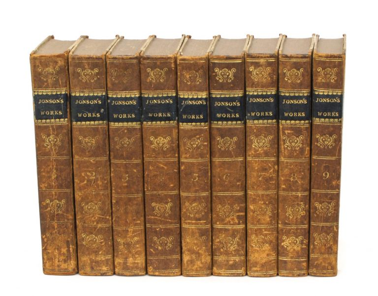 The Works of Ben Jonson in nine volumes. With notes critical and explanatory, and a biographical memoir by W. Gifford. Ben JONSON.