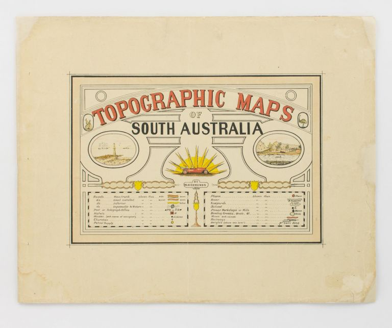 Topographic Maps of South Australia [cover title]. William Herbert EDMUNDS.