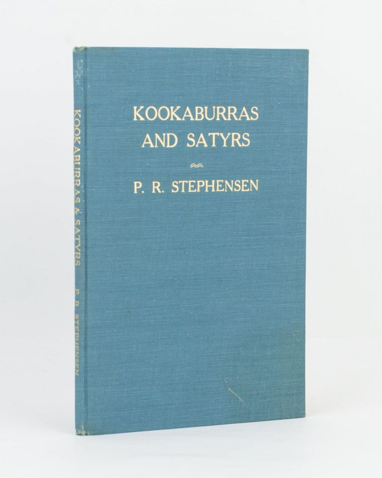 Kookaburras and Satyrs. Some Recollections of The Fanfrolico Press. P. R. STEPHENSEN.