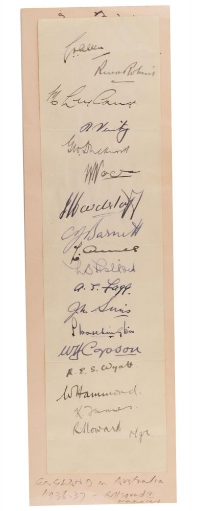 A strip of white paper (252 x 67 mm, mounted on a pair of conjugate leaves detached from a small autograph album) signed in ink by all seventeen members of the MCC touring team in Australia in 1936-37. Cricket, MCC.